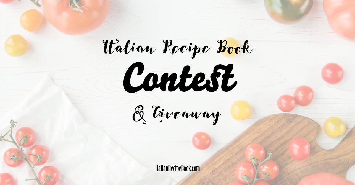 Photo of Italian Recipe Book Contest/Giveaway