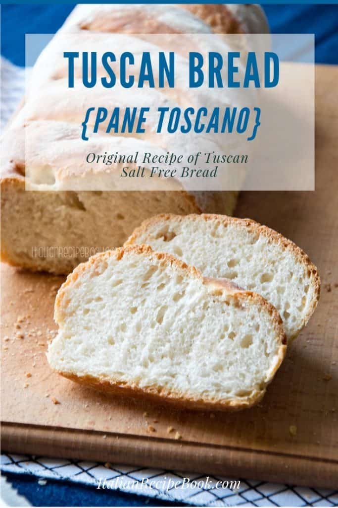 Tuscan Bread - Pane Toscano {Original Recipe}