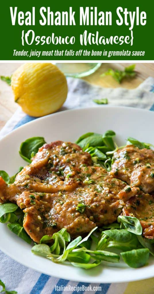 Ossobuco Milanese {Veal Shank Milan Style}